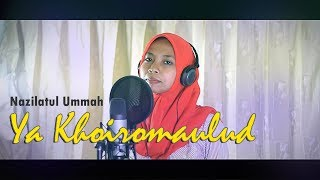 Sholawat Ya Khoiro Maulud | Voc Nazila | Haneef La