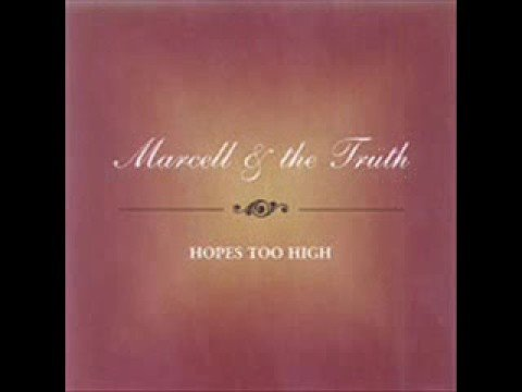 Maybe I'm Not the Man – Marcell and The Truth