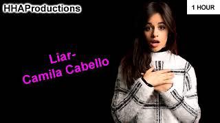 Camila Cabello   Liar (1 Hour)