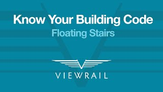 Know Your Building Code – Floating Stairs