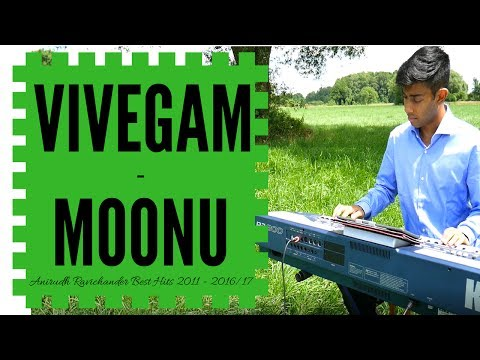 VIVEGAM - MOONU | Anirudh Ravichander Best Songs | Piano Mashup | Ragul Ravi |