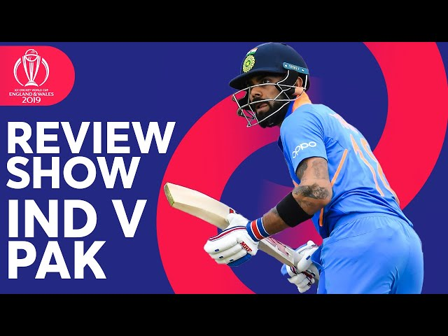 The Review - India v Pakistan | Rohit Sharma's 140 | ICC Cricket World Cup 2019