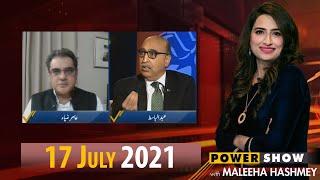 Power Show with Maleeha Hashmey   17 July 2021   Public News