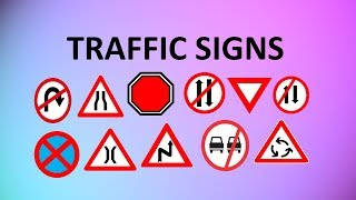LEARN TRAFFIC SIGNS | ROAD SIGNS WITH MEANINGS FOR KIDS AND ALL