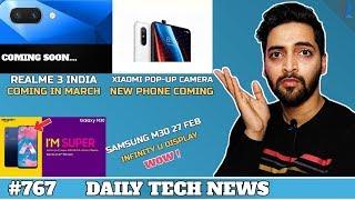 Realme 3 India Launch March,Samsung M30 Launch,Xiaomi Pop-Out Camera,Vivo IQOO,Google Maps Fail-#767