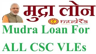 Mudra Loan Apply Online In Apna CSC For All VLEs In 2017