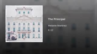 Melanie Martinez   The Principal (Audio)