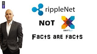 RippleNet not SWIFT GPI - because XRP