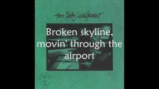 Tom Petty - Time To Move On (with lyrics)