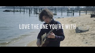 Video Love The One You're With (Peter Aristone Cover)