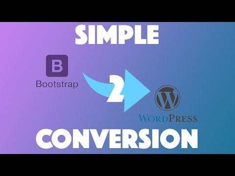Simple Bootstrap to WordPress Conversion - Part 1
