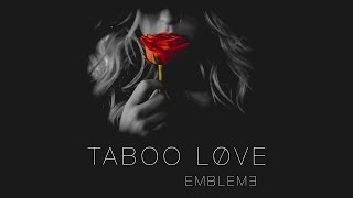 Emblem3 - Taboo Love (Official Audio)