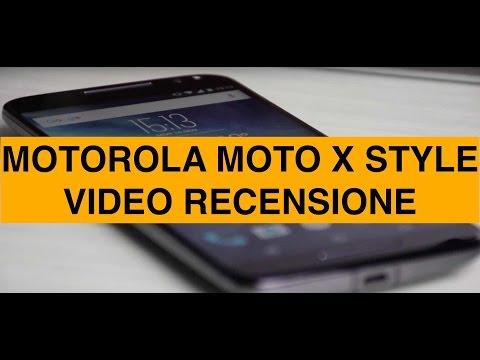 Video recensione Motorola Moto X Style