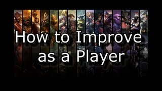 How to Get Better at League of Legends - And the Science Behind it All | LoL Improve Your Play