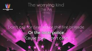 """[2007] The Ark - """"The worrying kind"""""""