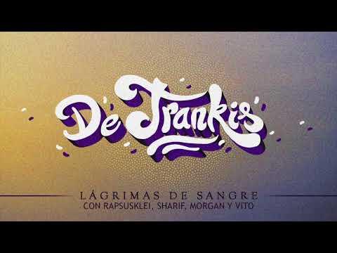 Lágrimas De Sangre De Trankis Feat Rapsusklei Sharif Morgan Vito