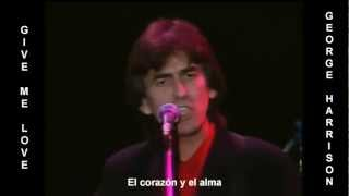 George Harrison - Give Me Love