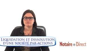 Liquidation et dissolution d'une société par actions