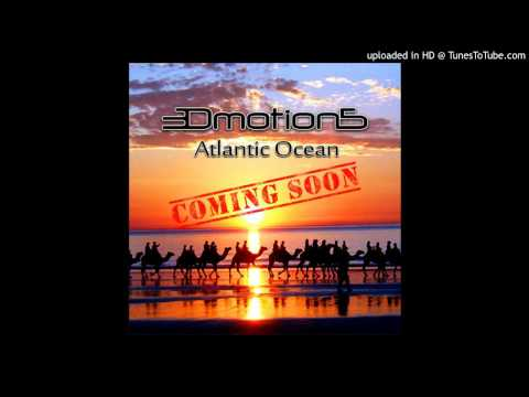 3DmotionS - Atlantic Ocean (Original Mix)