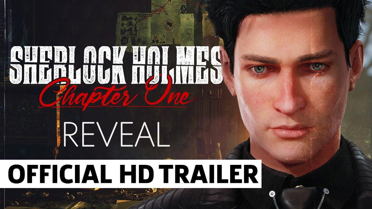 Анонсирующий трейлер игры Sherlock Holmes: Chapter One