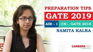 GATE 2019 Preparation Tips from Topper Namita Kalra AIR 1- (Computer Science) | Careers360