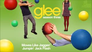 Moves Like Jagger / Jumpin' Jack Flash | Glee [HD FULL STUDIO]
