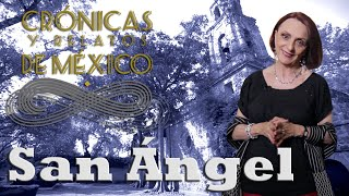 Crónicas y relatos de México - San Ángel