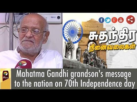 Mahatma-Gandhi-grandsons-message-to-the-nation-on-70th-Independence-day
