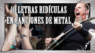 10 Ejemplos De Letras MUY MALAS En El Metal | ¿Puede El METAL Dar Lecciones Al POP En Las Letras?