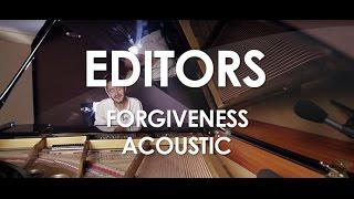 Editors   Forgiveness   Acoustic [Live In Paris]