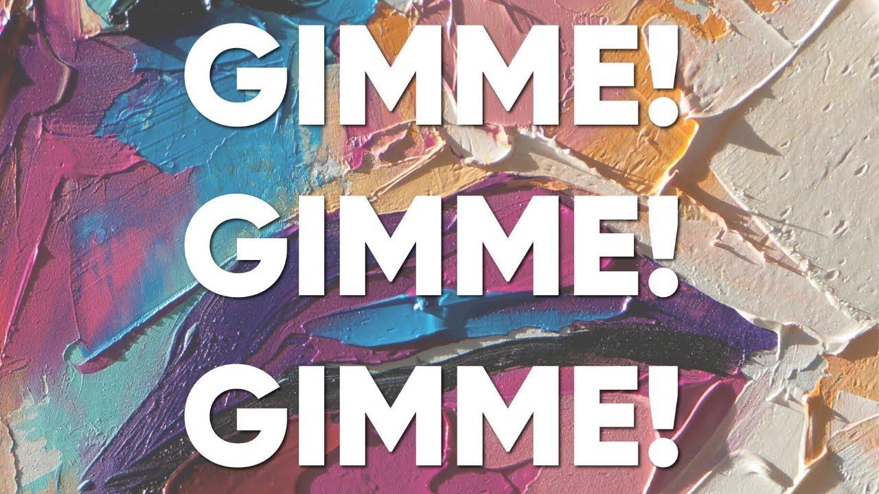 Gamper & Dadoni – Gimme! Gimme! Gimme!