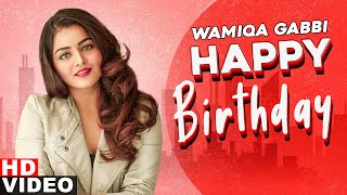 Birthday Wish | Wamiqa Gabbi | Birthday Special | Latest Punjabi Songs 2020 | Speed Records