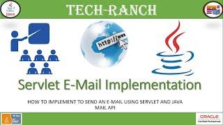How to send E-Mail using Servlet and Java Mail API? | Servlet API | Tech-Ranch