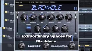 Extraordinary Spaces for Eventide Blackhole - Walkthrough