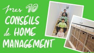 10 étapes De Home Management En 10 Minutes!