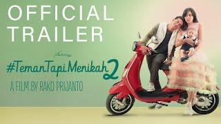 Sinopsis Film Teman Tapi Menikah 2 yang Tayang 27 Februari 2020