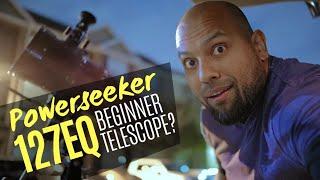 Celestron Powerseeker 127EQ Telescope Good For Beginners?