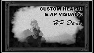 Custom Health and AP Visuals - HP FX Demo