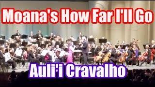 How Far I'll Go - Moana - Auli'i Cravalho (First live performance 2/17/2017)