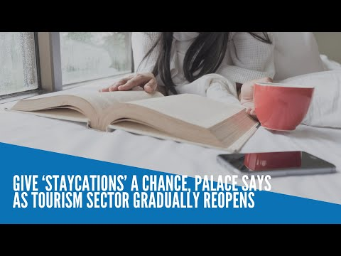 [Inquirer]  Give 'staycations' a chance, Palace says as tourism sector gradually reopens