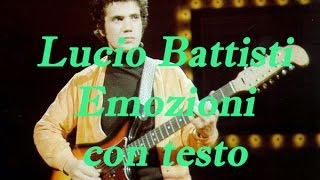 Lucio Battisti - Emozioni con testo