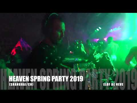 Elof de Neve @ Heaven Spring Party 2019
