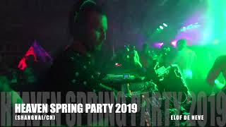 Elof de Neve @ Heaven Spring Party 2019