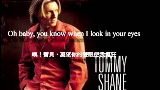 ♡ Tommy Shane Steiner I go crazy 我已瘋狂 ♡