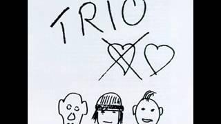 Trio -  Nasty