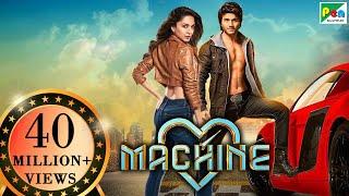 Machine Full Movie (HD)   Latest Bollywood Movies   Mustafa Burmawala, Kiara Advani