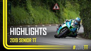 2019 Dunlop Senior TT - Race Highlights   TT Races Official