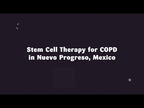 Find Highly Affordable Packages for Stem Cell Therapy for COPD in Nuevo Progreso Mexico