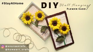#DIY Korean Flower Card - Popsicle Stick Crafts - Diy Wall Decor & Felt Sunflowers // S Nuraeni