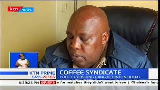 Police in Embu launch investigations over theft of more than 6,000 bags of coffee